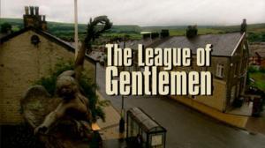 No 8 The League of Gentlemen