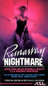 runaway nightmare